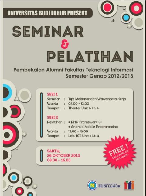 Seminar & Pelatihan Pembekalan Alumni FTI Semester Genap 2012/2013