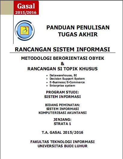 PANDUAN PENULISAN TUGAS AKHIR SISTEM INFORMASI GENAP 2015/2016