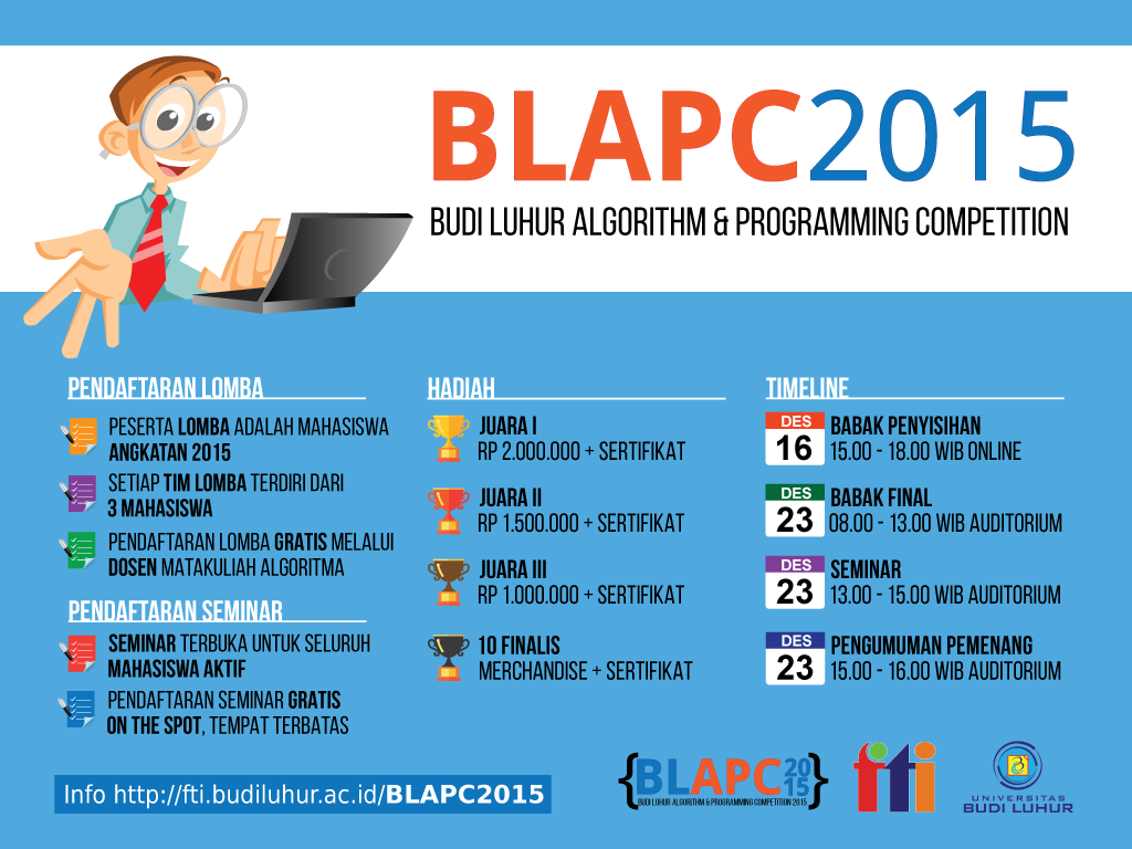 Budi Luhur Algorithm & Programming Competition (BLAPC) 2015