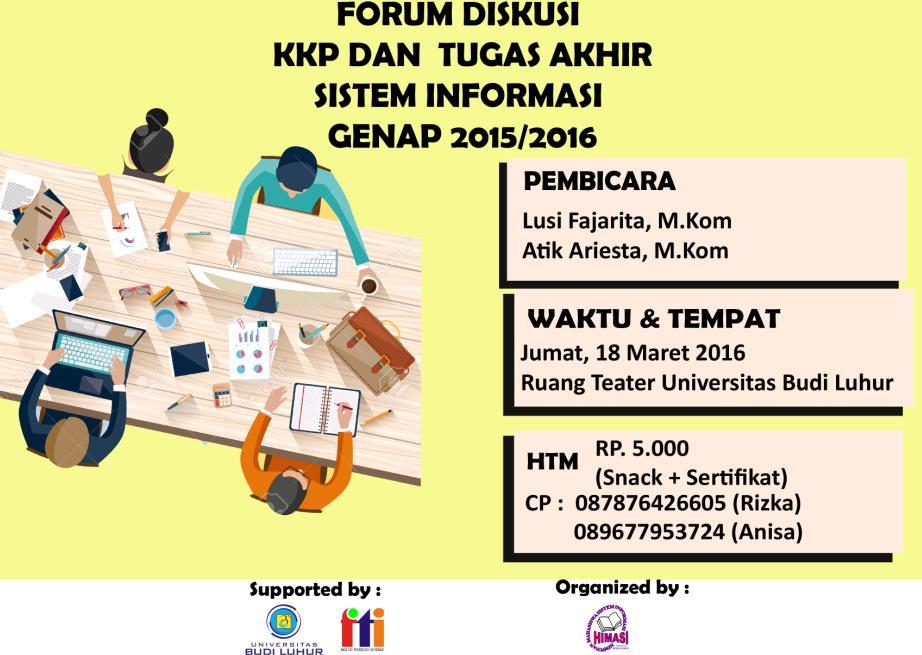 Forum Diskusi Kuliah Kerja Praktek dan Tugas Akhir Program Studi Sistem Informasi.