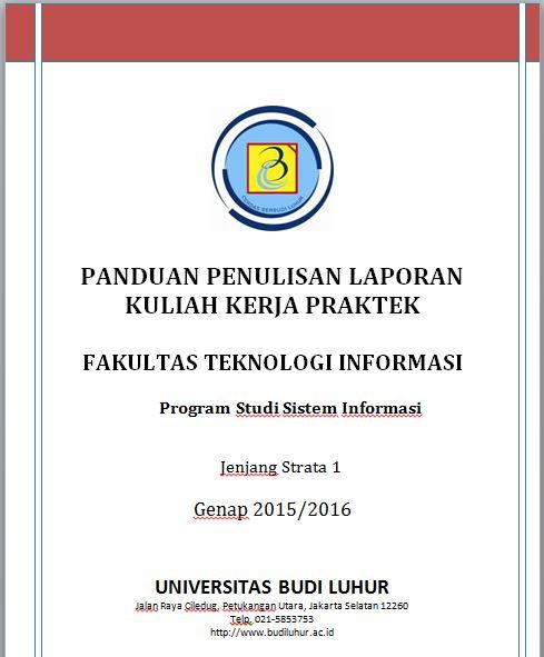 PANDUAN PENULISAN KKP SISTEM INFORMASI SEMESTER GENAP 2015/2016