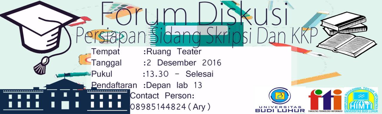 Forum Diskusi Persiapan Sidang KKP dan Skripsi Teknik Informatika Semester Gasal 2016/2017
