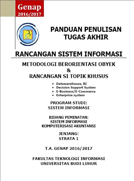 PANDUAN PENULISAN TUGAS AKHIR SISTEM INFORMASI GENAP 2016/2017