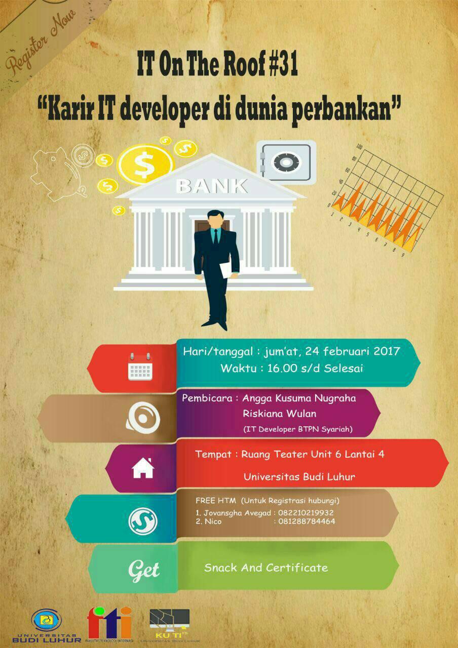 """Seminar ITOR #31 """"Karir IT Developer di Dunia Perbankan"""""""