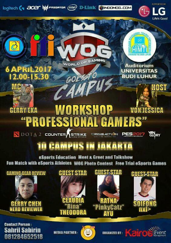 Workshop World Of Gaming Profesional Gamers Fakultas Teknologi Informasi Universitas Budi Luhur