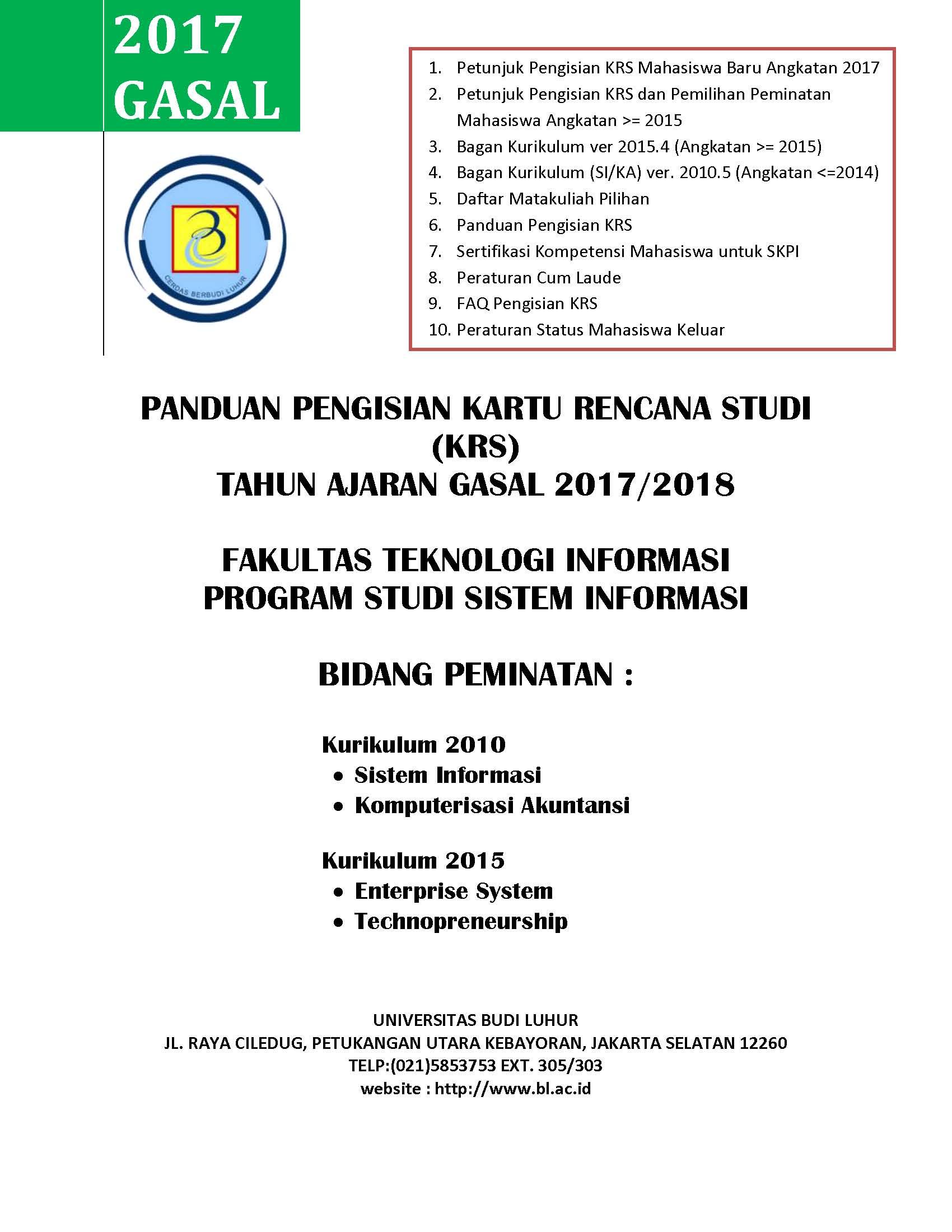 Panduan Pengisian KRS Gasal 2017/2018 Program Studi Sistem Informasi – Fakultas Teknologi Informasi