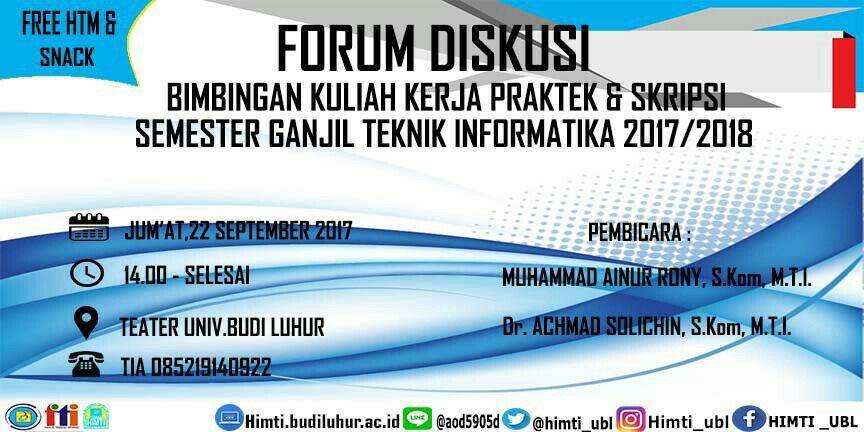 Forum Diskusi Kuliah Kerja Praktek dan Tugas Akhir Program Studi Teknik Informatika Gasal 2017/2018