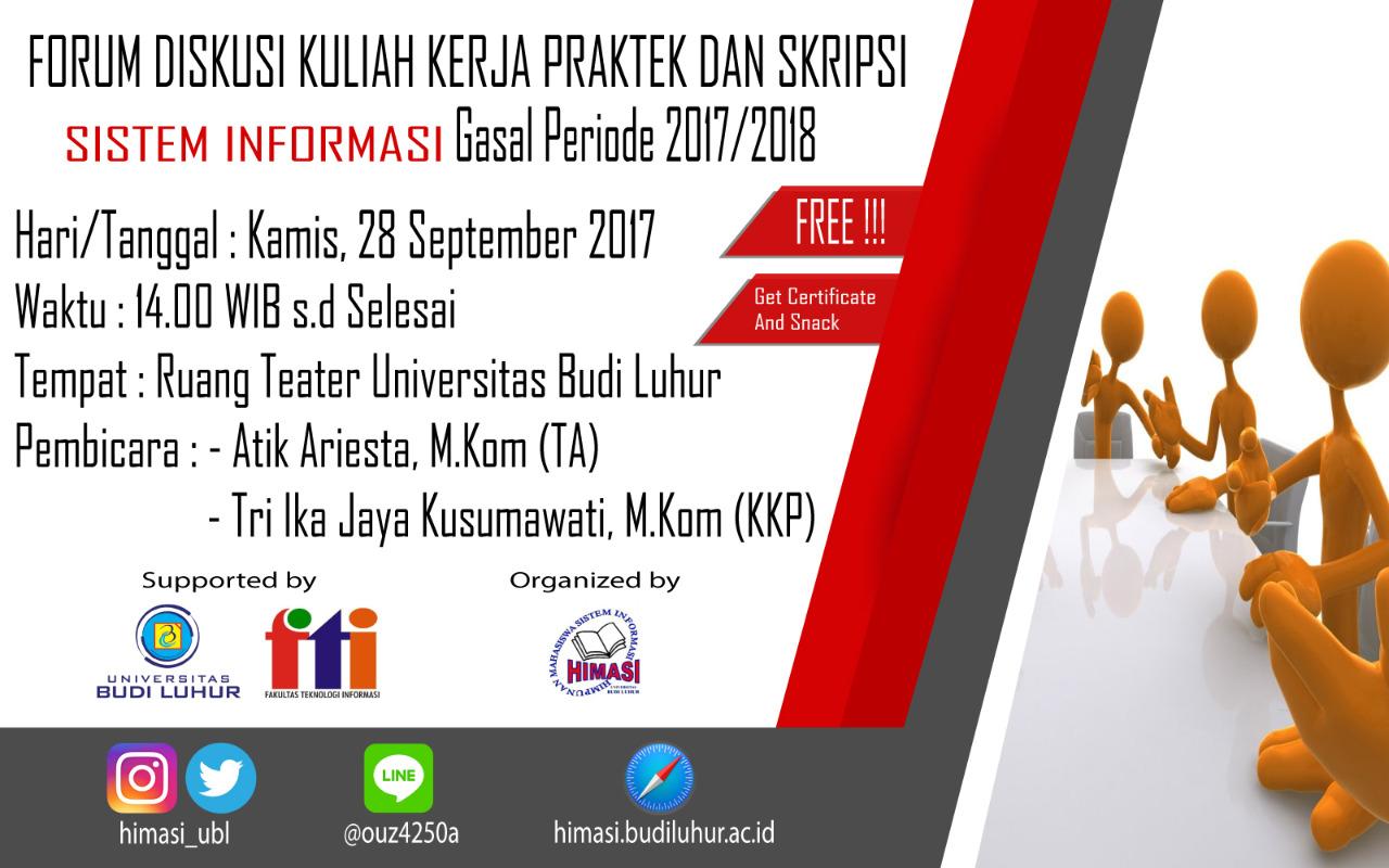 Forum Diskusi Kuliah Kerja Praktek dan Tugas Akhir Program Studi Sistem Informasi Gasal 2017/2018
