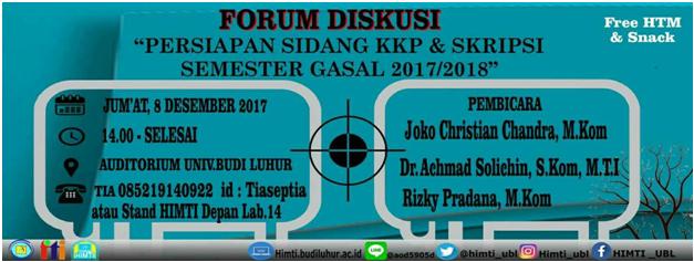 Forum Diskusi Persiapan Sidang Kuliah Kerja Praktek dan Tugas Akhir Program Studi Teknik Informatika Gasal 2017/2018