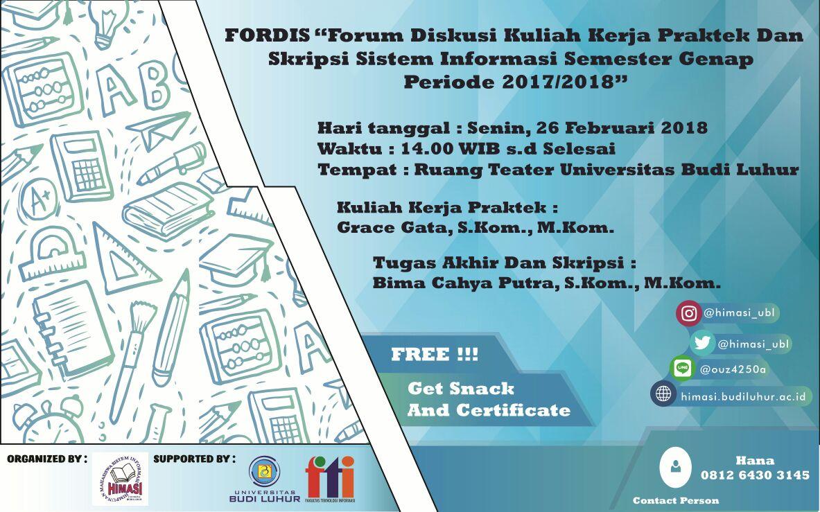Forum Diskusi Persiapan Sidang Kuliah Kerja Praktek dan Tugas Akhir Program Studi Sistem Informasi Genap 2017/2018