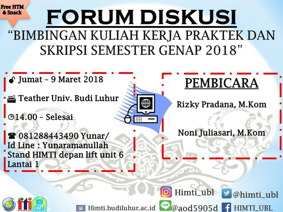 Forum Diskusi Persiapan Sidang Kuliah Kerja Praktek dan Tugas Akhir Program Studi Teknik Informatika Genap 2017/2018