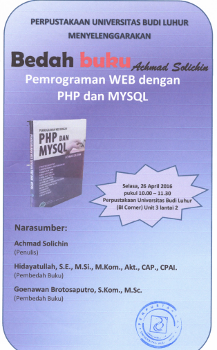 """Bedah Buku """"Pemograman Web dengan PHB dan MYSQL"""" Penulis Achmad Solichin"""