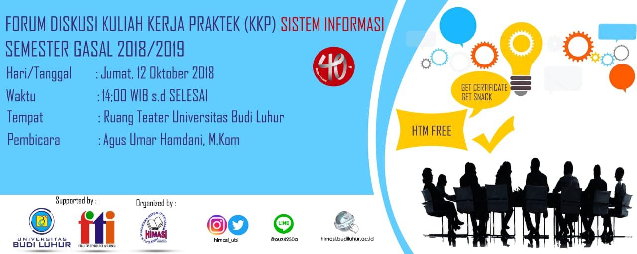 Forum Diskusi Persiapan Kuliah Kerja Praktek Program Studi Sistem Informasi Semester Gasal 2018/2019