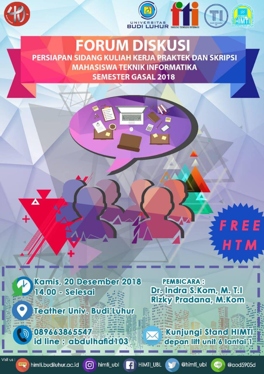 Forum Diskusi Persiapan Sidang Kuliah Kerja Praktek dan Tugas Akhir Program Studi Teknik Informatika Gasal 2018/2019