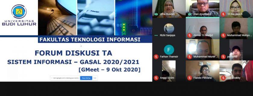 Pelaksanaan Forum Diskusi Bimbingan KKP dan Tugas Akhir Sistem Informasi Semester Gasal Periode 2020/2021