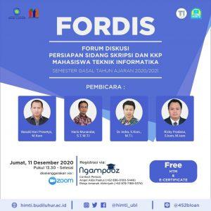 FORDIS (Forum Diskusi) Persiapan Sidang Kuliah Kerja Praktek (KKP) dan Skripsi Mahasiswa Teknik Informatika Semester Gasal Tahun 2020/2021